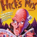 Cereais from the Crypt – Hoje: Hicks Mix