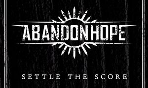Album anmeldelse: Abandon Hope - Settle The Score