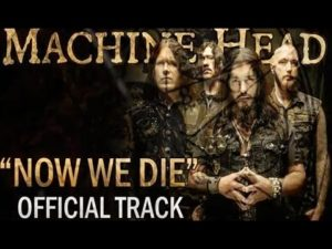 DHF: Nu We Die - Machine Head