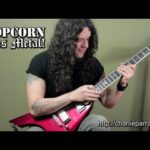 Kiedy Popcorn Goes Metal