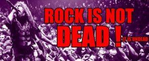 Rock is not Dead - it is undead!