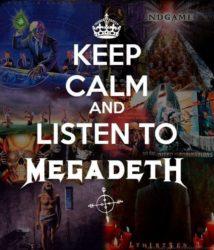 Mantener la calma y escuchar Megadeth