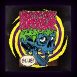 DBD: Glue – Hardcore Superstar