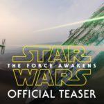 Star Wars: The Force Awakens – Trailer