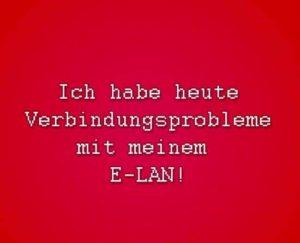 Montag: Probleme mit dem E-LAN