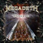 "Megadeth ""ENDGAME"" from today to have"