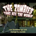 Zombies That Ate the World