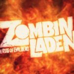 ZomBinLaden – The Axis of Evil Dead – TRAILER