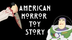 American Horror Toy Story