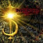 DevilDriver – The Last Kind Words