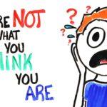 Usted no es el, de que usted piensa, eres!