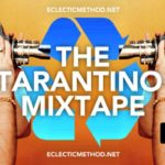 Eclectic Method – Den Tarantino Mixtape