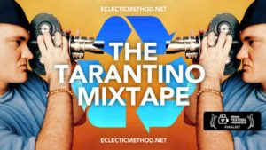 Eclectic Method – The Tarantino Mixtape