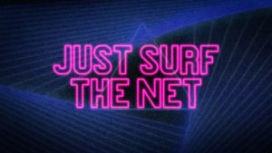Just Surf The Net