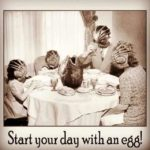 Start the day with an egg