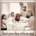 Bir yumurta ile güne başlayın