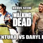 Walking Dead: Ace Ventura vs Daryl Dixon