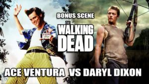 The Walking Dead: Ace Ventura vs Daryl Dixon