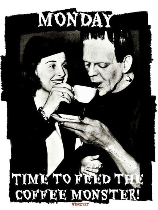 time to feed the coffee monster dravens tales from the crypt