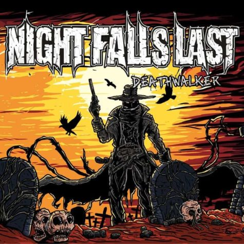 Night Falls Last – Deathwalker