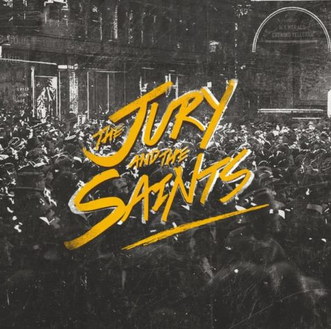 The Jury and the Saints - The Jury and the Saints