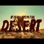 Se tuli Desert – Trailer ja juliste