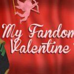 My Fandom Valentine