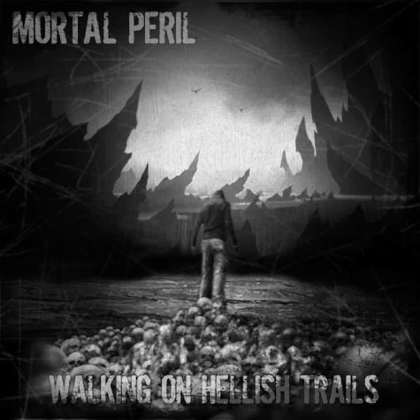 Mortal Peril - Walking On Hellish Spår