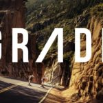 Grade: Longboard downhill trip around the world