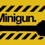 Hommage an die Minigun