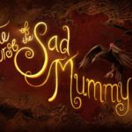 Curse of Sad Mummy