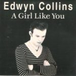 DBD: A Girl Like You – Edwyn Collins