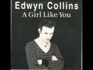 DBD: A Girl Like You - Edwyn Collins