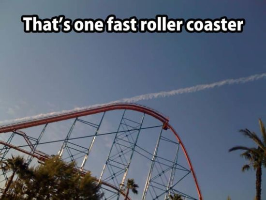 That's what I call ne fast roller coaster!