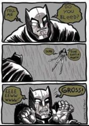 Tell me, do you bleed?