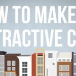 How to make cities more livable – How to Make an Attractive City