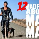 12 Faits Mad About Mad Max