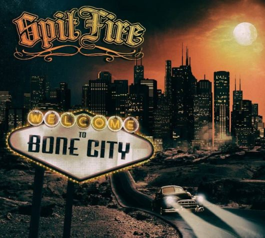 Spitfire - Welcome to Bone City