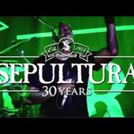 documentary about 30 Years Sepultura