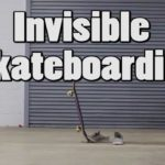 Skateboarding Invisibile