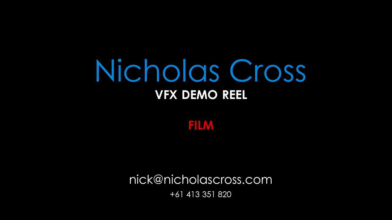Nicholas Cross VFX Show Reel