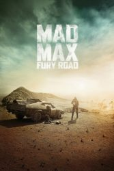 """Mad Max: Fury Road"""