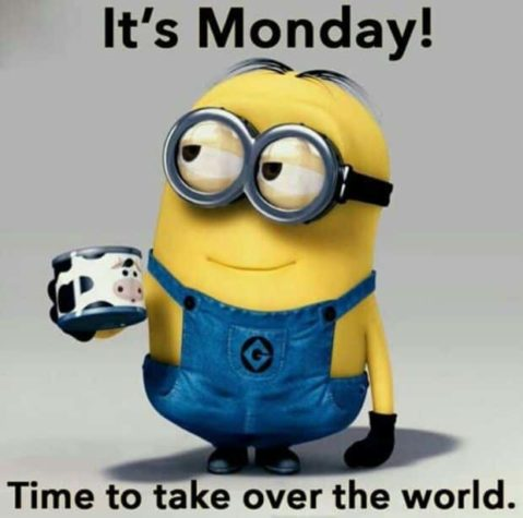 It's Monday! Time to take over the world!