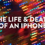 La Vida & La muerte de un iPhone