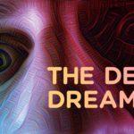 The Deep Dreamer
