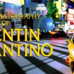 Cinematography of Quentin Tarantino