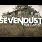 DBD: Not today – Sevendust