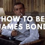 Come essere James Bond