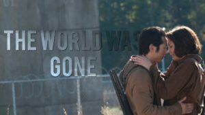 The World Was Gone - The Walking Dead