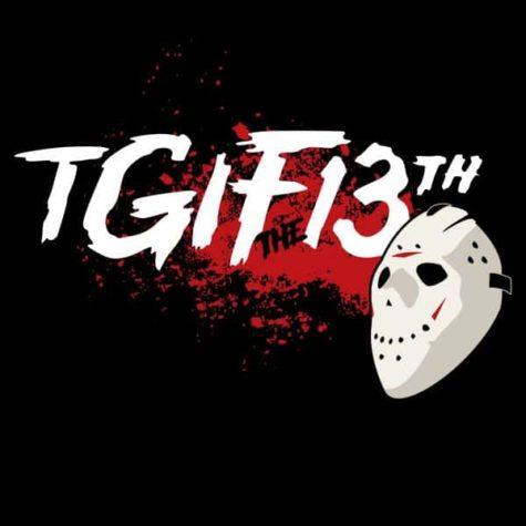 TGIF The 13th